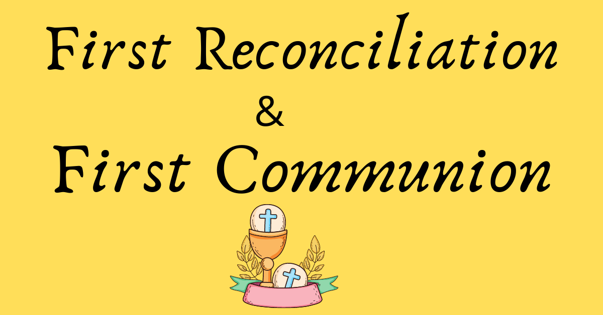 Reconciliation and First Holy Communion - St. Clare Catholic Church